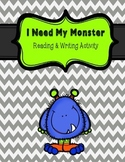 I Need My Monster Reading & Writing Activity