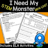 I Need My Monster Read Aloud with STEM, ELA, and Math Activities