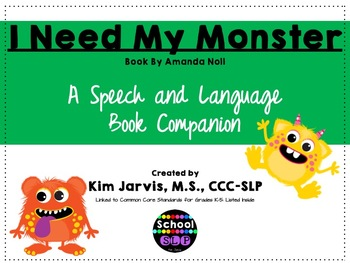 I Need My Monster: Speech and Language Book Companion