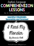 I Need My Monster - Summarize and Comment Comprehension Lesson