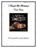 I Need My Monster - Unit With Reading / Writing Lessons