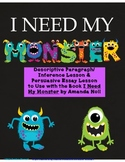 I Need My Monster by Amanda Noll Descriptive & Persuasive Writing