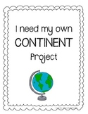 I Need My Own CONTINENT Project