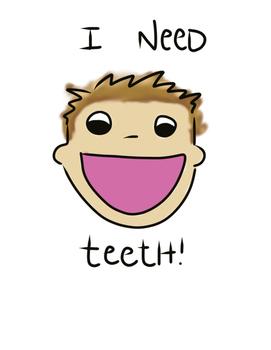I Need My Teeth Reward System