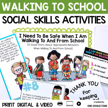 I Need To Be Safe When I Am Walking To School (A Social Story)