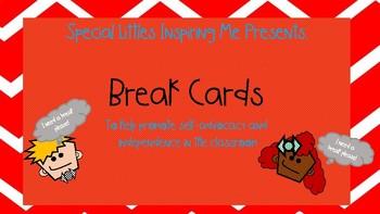 I Need a Break Cards