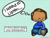 I Need to Listen Social Story