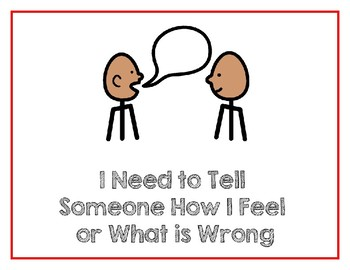 I Need to Tell Someone How I Feel or What is Wrong