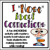 "I ""Nose"" About Making Connections: Anchoring Activity for Making Connections"