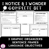 I Notice and I Wonder Graphic Organizers