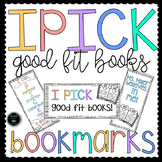I PICK a Good Fit Book Bookmarks