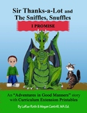 I PROMISE: Sir Thanks-A-Lot and The Sniffles, Snuffles