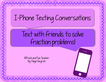 I Phone Word Problem Texting: Fractions