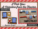 I Pick You: A Valentine From the Teacher {Printable Pointer Valentine Card}