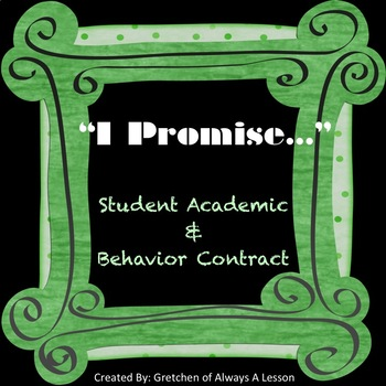 """""""I Promise"""" Academic and Behavior Contract"""