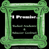 """I Promise"" Academic and Behavior Contract"