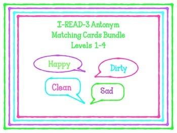 I-READ-3 Antonym Matching Cards Bundle Levels 1-4