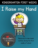 I RAISE MY HAND: FIRST WEEKS OF KINDERGARTEN