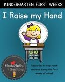 I RAISE MY HAND: FIRST WEEKS OF KINDERGARTEN