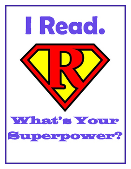I Read/Teach...What's Your Superpower?