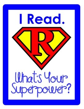 I Read. What's Your Superpower?