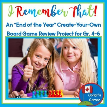 "End of the Year Project:  ""Create Your Own Board Game"" Review Unit"
