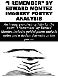 """""""I Remember"""" by Edward Montez Imagery Poetry Analysis Assignment"""