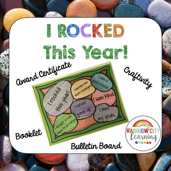 End of Year I Rocked This Year Rock Garden Activity