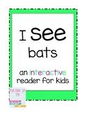 I SEE bats interactive reader