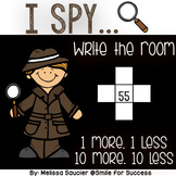 I- SPY 1 more, 1 less, 10 more, 10 less {Write the Room}