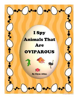 I SPY Animals That Are OVIPAROUS