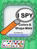 I SPY (Color and Shape Mats)