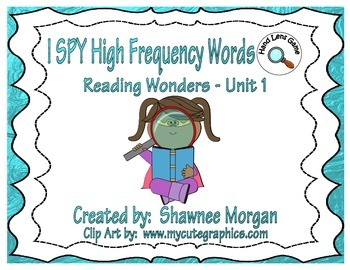I SPY High Frequency Words - 1st Grade Reading Wonders Unit 1