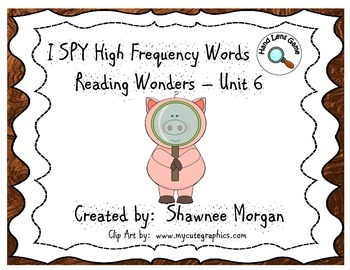 I SPY High Frequency Words - 1st Grade Reading Wonders Unit 6