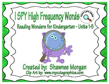I SPY High Frequency Words - Kindergarten Reading Wonders Units 1-5