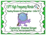 I SPY High Frequency Words - Kindergarten Reading Wonders