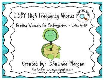 I SPY High Frequency Words - Kindergarten Reading Wonders Units 6-10