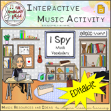 I SPY - Music Vocabulary - EDITABLE