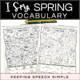 I SPY SPRING VOCABULARY - NO PREP WORKSHEETS FOR LANGUAGE