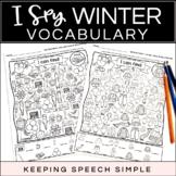 I SPY WINTER VOCABULARY - NO PREP WORKSHEETS FOR LANGUAGE