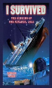 I SURVIVED...The Sinking of the Titanic, 1912--Unit materials