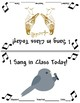 I Sang in Class Today! Printable Certificate