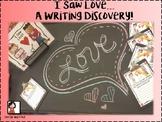 I Saw Love...A Writing Discovery!