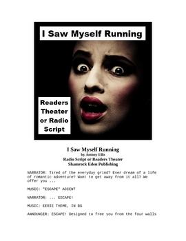 I Saw Myself Running - Radio Script or Readers Theater