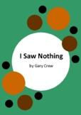 I Saw Nothing - Gary Crew - 5 Worksheets - Thylacine Extinction