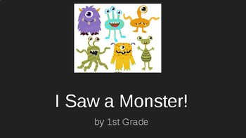 I Saw a Monster! Creative Writing
