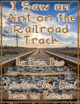 I Saw an Ant on the Railroad Track by Joshua Prince Interactive Read Aloud
