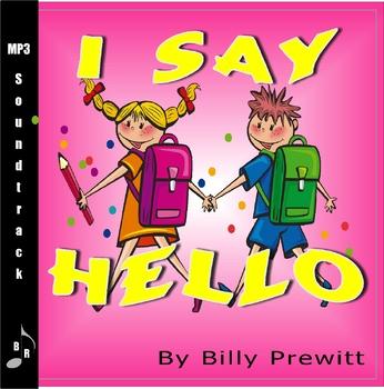 I Say Hello