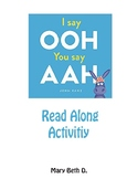 I Say Ooh Read Along Activity
