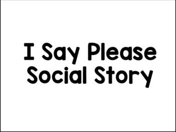 I Say Please Social Story